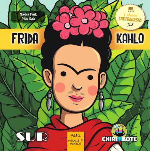 """Capa do livro """"Frida Kahlo: Para Meninos e Meninas""""."""